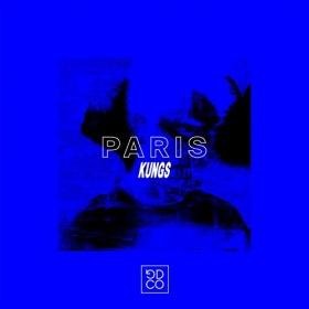KUNGS - PARIS